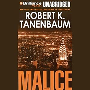 Malice: A Novel | [Robert K. Tanenbaum]