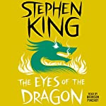 The Eyes of the Dragon | Stephen King