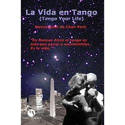 La Vida en Tango