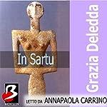 In Sartu | Grazia Deledda