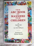 img - for The ABC Book of Manners for Children book / textbook / text book