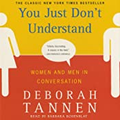 You Just Don't Understand | [Deborah Tannen]