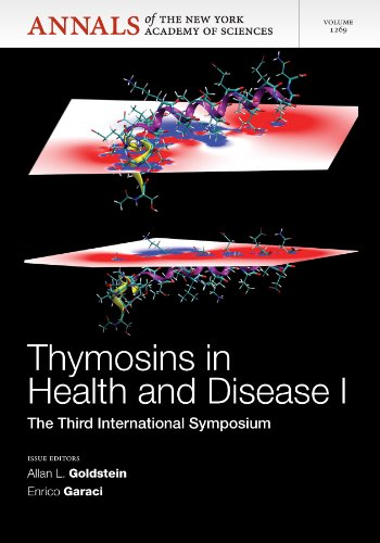Thymosins in Health and Disease I: Third International Symposium, Volume 1269 (Annals of the New York Academy of Science