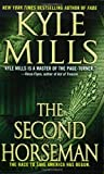 The Second Horseman (0312934173) by Mills, Kyle