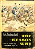 The Reason Why: The Incredible Story of the Charge of the Light Brigade