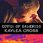 Cover of Darkness | Kaylea Cross