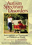 img - for By Richard Simpson - Autism Spectrum Disorders: 1st (first) Edition book / textbook / text book