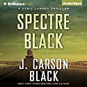 Spectre Black Audiobook by J. Carson Black Narrated by Christopher Lane