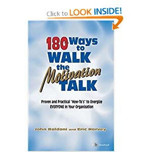 180 Ways to Walk the Motivation Talk