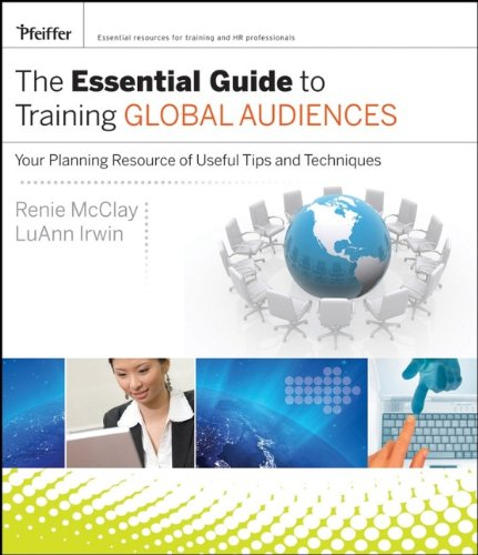The Essential Guide to Training Global Audiences: Your...