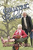 Geriatric Rebels (Books We Love Mature Romance)
