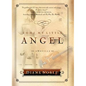 """Come, My Little Angel"" by Diane Noble :Book Review"