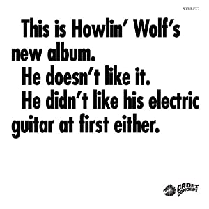 This Is Howlin Wolf's New Album. . .