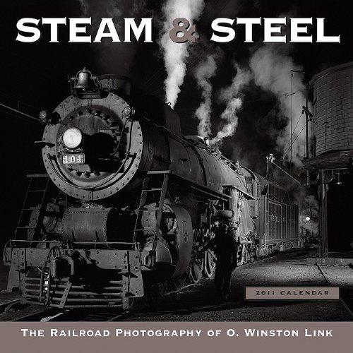 Steam and Steel 2010 Wall Calendar (Calendar) O Winston Link