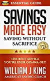 Savings Made Easy  Save $3K Year After Year: Holiday Bills Got You Worried? (Effortless Money Tools Book 1)