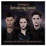 Twilight Saga: Breaking Dawn, Part 2 ~ Various Artists
