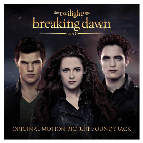 Various Artists - The Twilight Saga- Breaking Dawn - Part 2 (Original Motion Picture Soundtrack) - Zortam Music
