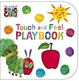 Eric Carle The Very Hungry Caterpillar: Touch and Feel Playbook: Eric Carle