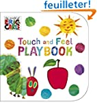The Very Hungry Caterpillar: Touch an...