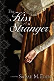 img - for The Kiss of a Stranger book / textbook / text book