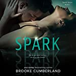 Spark: The Spark Series, Volume 1 | Brooke Cumberland