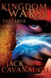 Tartarus (Kingdom Wars Series #2) (1416543872) by Cavanaugh, Jack