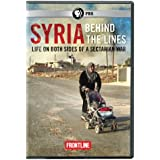 Frontline: Syria Behind the Lines