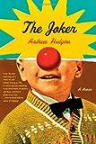 The Joker: A Memoir