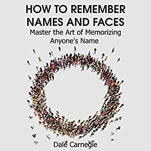 How to Remember Names and Faces Hörbuch