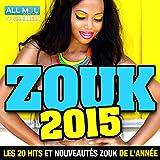 Zouk 2015 : les 20 hits et nouveautés zouk de l'année