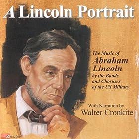 A Lincoln Portrait Part 2 (Walter Cronkite Narration)