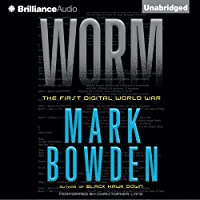 Worm: The First Digital World War (       UNABRIDGED) by Mark Bowden Narrated by Christopher Lane