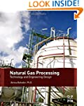 Natural Gas Processing: Technology an...