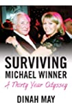 Surviving Michael Winner: A Thirty Year Odyssey
