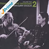 Transatlantic Sessions - Series 2, Vol. Two