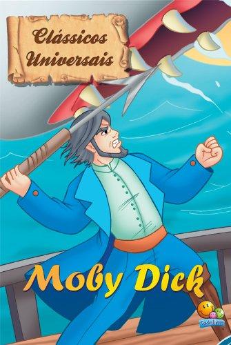 Herman melville - Clássicos Universais: Moby Dick