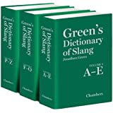 Green's Dictionary of Slang [3 Vol Set]