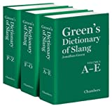 Green's Dictionary of Slang (0550104402) by Green, Jonathon