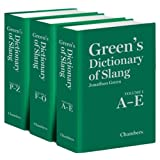 Green's Dictionary of Slang [3 Vol Set]by Jonathon Green