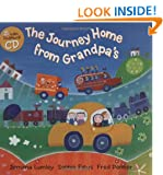 The Journey Home from Grandpa's (Book & CD) (Barefoot Singalongs)