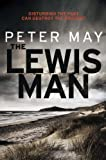 The Lewis Man: Book Two of the Lewis Trilogy Peter May