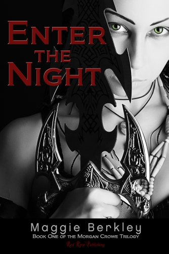 Enter the Night (Morgan Crowe Trilogy)