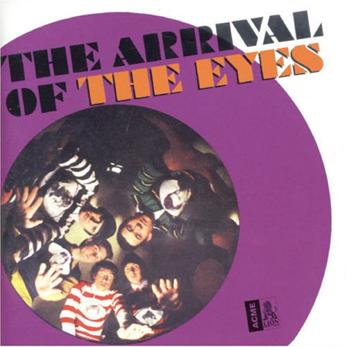 Arrival of the Eyes: Complete Recordings