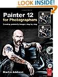 Painter 12  for Photographers: Creati...