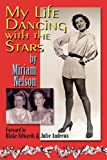 My Life Dancing With The Stars (1593933339) by Nelson, Miriam