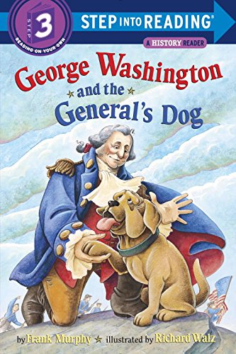 george-washington-and-the-generals-dog-step-into-reading-step-3