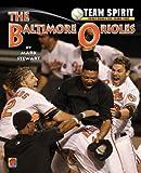 The Baltimore Orioles (Team Spirit)