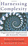 Harnessing Complexity (0465005500) by Axelrod, Robert