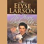 The Hope Before Us | Elyse Larson