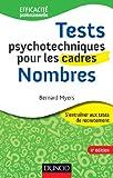 Tests psychotechniques pour les cadres - 2e éd. - Nombres